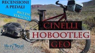 Recensione bici da viaggio Cinelli Hobootleg Geo