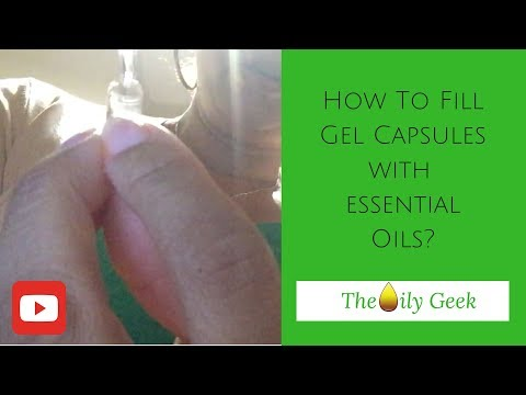 How To Fill Gel Capsules With Essential Oils?