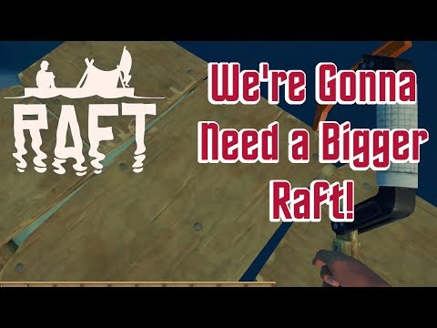 Raft - I Have No Idea What I'm Doing!