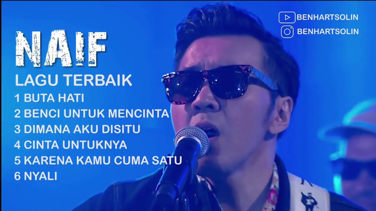 Download 6 LAGU TERBAIK -  NAIF SEPANJANG MASA MP3 Gratis