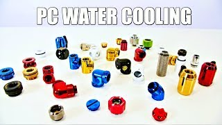 A Beginners Guide to PC Water Cooling Fittings - How To Water Cool in 2018