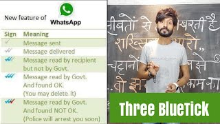 Whatsapp Three Bluetick | New Feature | Read By Govt.