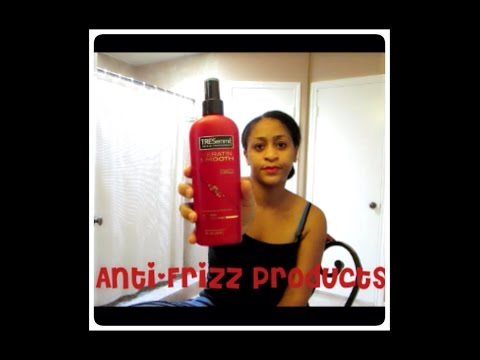 HOW TO: Minimize Frizz! Review of Anti Frizz Hair Products on Natural Black Hair - Sharron's Take