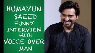 Humayun Saeed Funny Interview with Voice Over Man