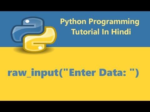 Python Programming Tutorial - 6 - Getting Input From User | Hindi