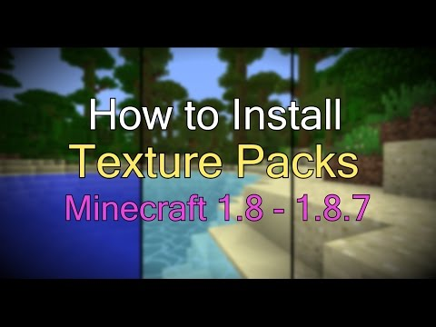 How to Install Texture Packs for Minecraft 1.8 [Windows 7-10]