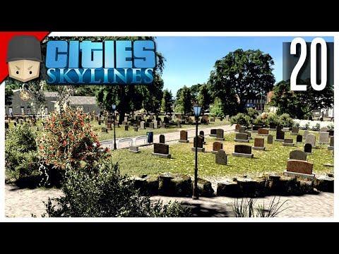 Cities Skylines - S3 Ep.20 : The Cemetery! (Graveyard)