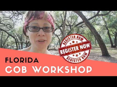 Florida Cob Building Workshop - Register Now + Update on the project foundation