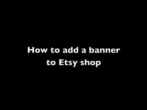 How to add a banner to Etsy shop