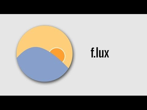 Use F.lux to reduce computer eye strain at night [4K]