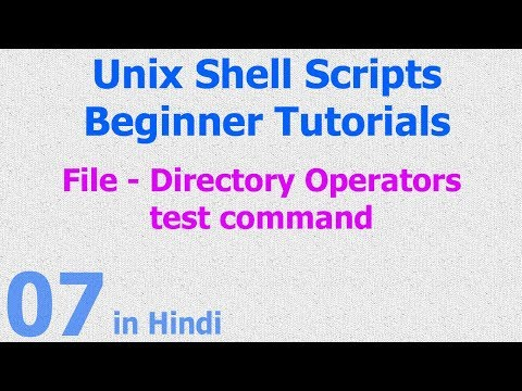 07 - Unix Shell Scripts - File Directory Operators