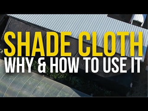How and why we use SHADE CLOTH