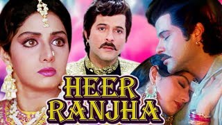 Heer Ranjha Full Movie | Sridevi Hindi Romantic Movie | Anil Kapoor | Bollywood Romantic Movie