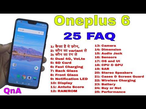 25 FAQ on Oneplus 6: कैसा है ये फ़ोन, कौन सा ले, Dual 4G, AnTuTu Scores etc...
