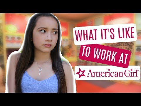 WHAT IT'S LIKE TO WORK AT AMERICAN GIRL