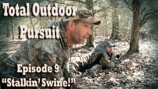 Stalking Wild Hogs with Bow and Arrow - Archery Hog Hunting Total Outdoor Pursuit Episode 9
