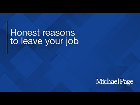 Honest reasons to leave your job