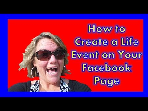 How to Create a Life Event on Your Facebook Status Page| How to Share Special Moments