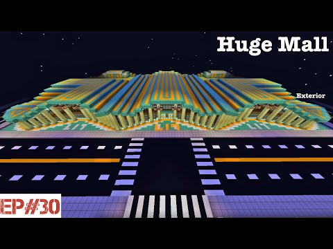 Building A City   #30   Huge Mall