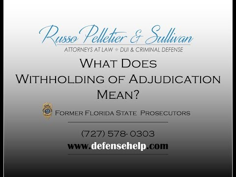 What Does Witholding of Adjudication Mean