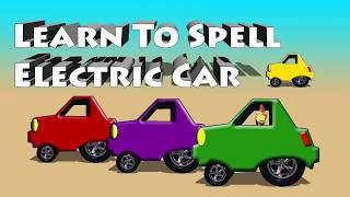 Learn To Spell Electric Car With Cluck The Chicken