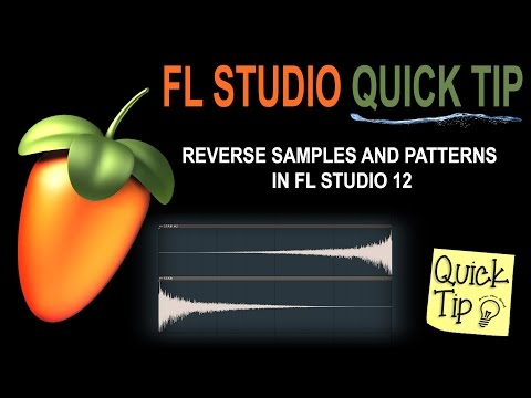 How to reverse samples and patterns in FL Studio