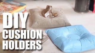 How To Make DIY Cushion Holders