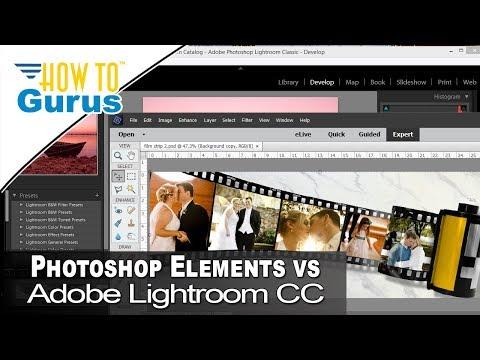 Photoshop Elements vs Lightroom : Review and Comparison of 2 Adobe Programs 2018 CC 15 14 6