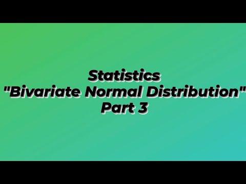 Bivariate Normal Distribution Part 3