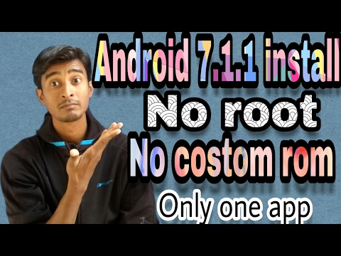 Android 7.0 Nougat App   No Root   No Custom Rom   How to Install Android 7.0 Nougat By Itech