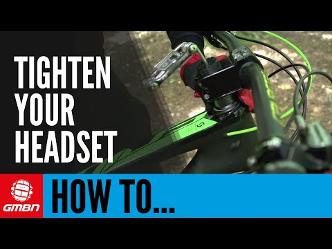 How To Tighten Your Headset Trailside