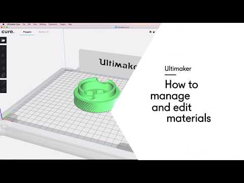 Ultimaker: How to manage and edit materials