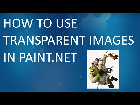 How to use PNG Transparent Images in Paint.Net