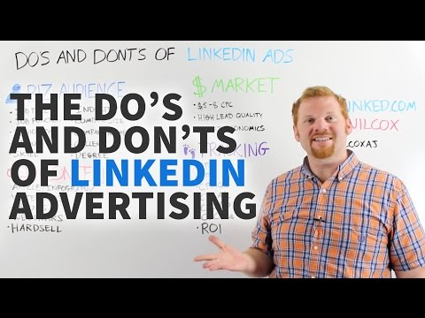 The Do's and Don'ts of LinkedIn Advertising