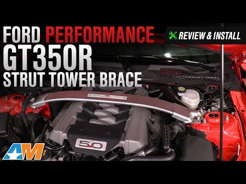 2015-2017 Mustang GT, EcoBoost, GT350 Ford Performance GT350R Strut Tower Brace Review & Install