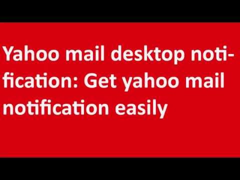 ✸✸✸Yahoo mail desktop notification: Get yahoo mail notification easily✸✸✸