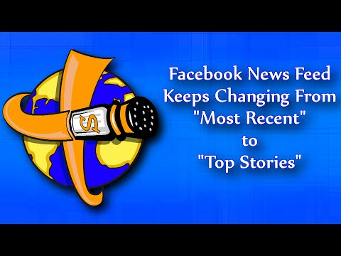 Facebook News Feed Keeps Changing from