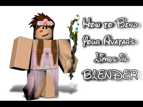 ROBLOX  How to Bend Your Avatar's Limbs in Blender!