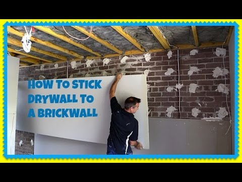 How To Direct Stick Plasterboard Over A Brickwall - Dot And Dab