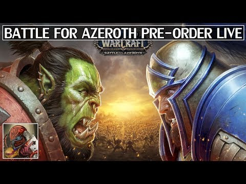 Battle for Azeroth Pre-purchase Live! Details & Release Date