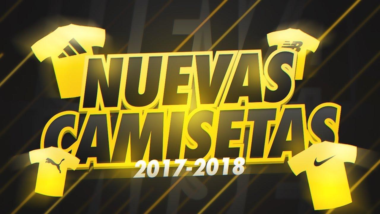 NUEVAS CAMISETAS FUTBOL 2017/2018 #15 | CAMISETAS DEL MUNDIAL DE RUSIA 2018 !!