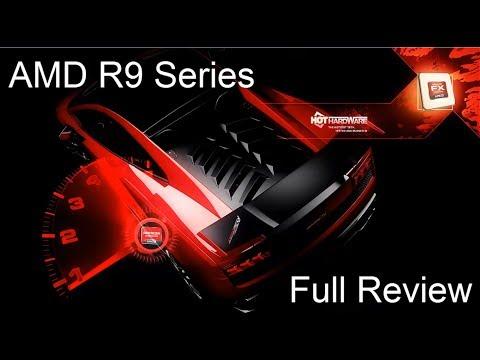 AMD Radeon R9 Series Full Review AMD Certified