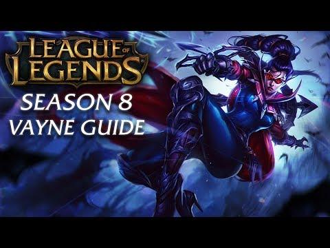 Vayne Guide | Season 8 | League of Legends Champion Guide