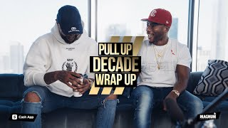 Pull Up Season 2 Episode 14 - Decade Wrap Up | Feat. Charlamagne The God