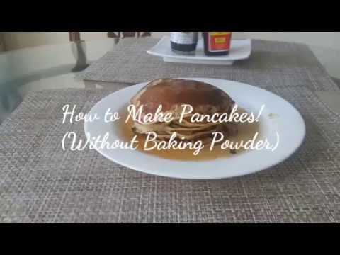 How to Make Pancakes! (Without Baking Powder)