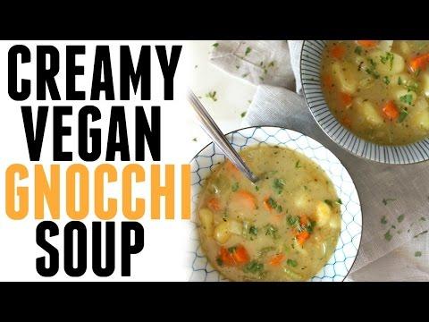 CREAMY VEGAN GNOCCHI SOUP   EASY WEEKNIGHT DINNER   This Savory Vegan
