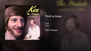 "Kes - ""Thrill Is Gone"" (prod. by Volatile) #ThePrelude"