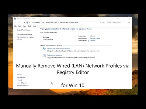 Win 10: Manually Remove Wired (LAN) Network Profiles using Registry Editor