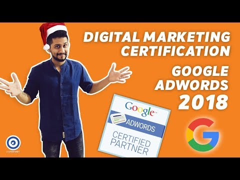 Digital Marketing Certification | Google Adwords Certification 2018
