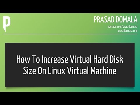 How to increase Virtual Hard Disk Size on a Linux Virtual Machine